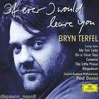 Bryn Terfel: If Ever I Would Leave You - CD