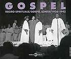 9342 // GOSPEL VOL 1 NEGRO SPIRITUALS GOSPEL SONGS1926-1942 NEUF
