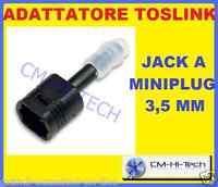 ADATTATORE M/F X TOSLINK JACK A MINIJACK M 3,5 PER CAVO OTTICO SKY DECODER TV PC