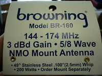 NEW  Browning BR-160 VHF High Gain Antenna CUSTOM TUNE AVAILABLE Same Day S/H