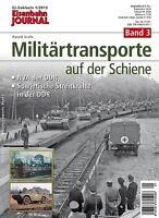 Eisenbahn Journal - Militärtransporte auf der Schiene - Band 3 1-2013