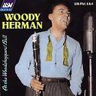 Woody Herman - At the Woodchopper's Ball [ASV/Living Era] (1994)