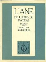L'ANE DE LUCIUS DE PATRAS  P. L. COURIER LES EDITIONS FEUILLES 1946