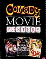 Comedy Movie Posters (The Illustrated History of Movies Throuh Posters Series Vo