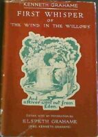 Grahame , Kenneth .. First Whisper of 'The Wind in the Willows