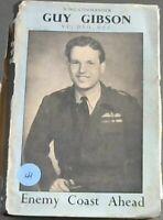 Gibson, Guy Wing  Commander .. Enemy  Coast  Ahead