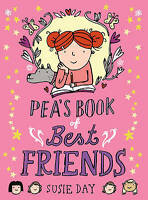 Pea's Book of Best Friends by Susie Day (Paperback, 2012)