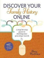 Discover Your Family History Online: A Step-by-Step Guide to Starting Your...