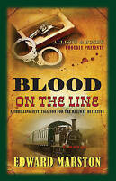 Blood on the Line (Railway Detective), Edward Marston, Used; Good Book