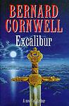 THE WARLORD CHRONICLES: III; EXCALIBUR: A NOVEL OF ARTHUR., Cornwell, Bernard. ,
