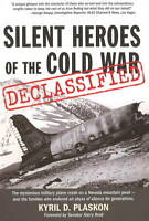 Silent Heroes of the Cold War Declassified: The Mysterious Military Plane...
