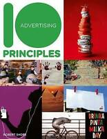 10 Principles of Good Advertising by Robert Shore (Paperback, 2012)