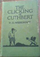Wodehouse, P.G. .. The Clicking of Cuthbert