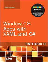 Windows 8 Apps with XAML and C# Unleashed, Nathan, Adam, Used; Good Book