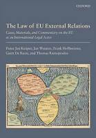 THE LAW OF EU EXTERNAL RELATIONS: CASES, MATERIALS AND COMMENTARY ON THE EU AS A