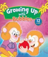 GROWING UP WITH BUBBLES - Excellent Book UNKNOWN