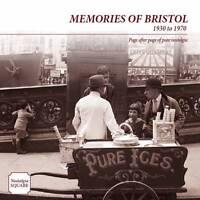 Memories of Bristol: Nostalgia Square by True North Books Ltd. (Paperback, 2012)