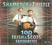 SHAMROCK & THISTLE 100 IRISH & SCOTS FAVOURITES 2 CD'S