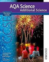 AQA Science GCSE Additional Science Revision Guide by John Scottow, Nigel...