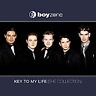 Boyzone - Key to My Life (The Collection, 2006)