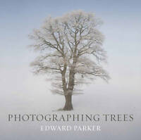 Photographing Trees ' Parker, Edward