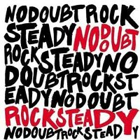 """NO DOUBT """"ROCK STEADY"""" CD NEW!!"""