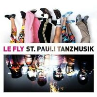 "LE FLY ""ST PAULI TANZMUSIK"" CD NEW"
