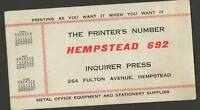 Inquirer Press Hemstead NY Ink Blotter Long Island