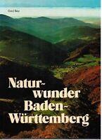Baden-Württemberg Naturwunder - Bildband 1978