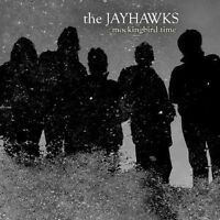 "THE JAYHAWKS ""MOCKINGBIRD TIME"" CD NEW"