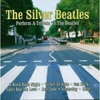 """THE SILVER BEATLES """"A TRIBUTE TO THE BEATLES"""" CD NEW"""
