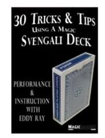 30 Tricks & Tips Using a Magic Svengali Deck  [DVD]