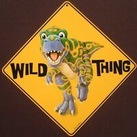 DINOSAUR WILD THING CROSSING Sign aluminum  t-rex decor painting picture home