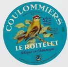 MARNE ANCIENNE ETIQUETTE COULOMMIERS ROITELET COURTISOLS CHAMPAGNE