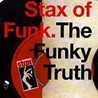 Various Artists - Stax of Funk. The Funky Truth (CD) . FREE UK P+P .............