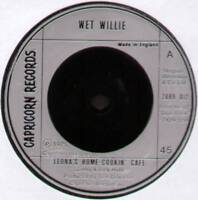 """WET WILLIE ~ LEONA'S HOME-COOKIN' CAFE / AIN'T HE A MESS ~ 1975 UK 7"""" SINGLE"""