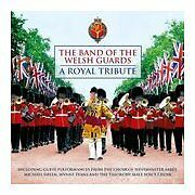 A Royal Tribute, The Band Of The Welsh Guards, Very Good CD