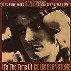 Colin Blunstone - Some Years (It's the Time of , 1995)