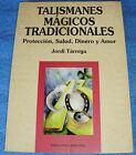 TG= TALISMANES MAGICOS TRADICIONALES PROTECCION SALUD DINERO Y AMOR JORDI TARREG