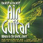 Various Artists - Best of the Best Air Guitar Albums in the World...Ever! (3xCD)