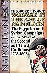 Warfare in the Age of Napoleon-Volume : The Egyptian and Syrian Campaigns and...