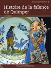 Histoire de la Faïence de Quimper, de J. Verlingue