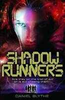 Shadow Runners by Daniel Blythe Paperback Book Books Fantasy Children's A9 LL80
