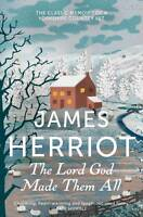 NEW The Lord God Made Them All By James Herriot Paperback Free Shipping