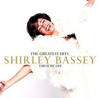 "SHIRLEY BASSEY ""THIS IS MY LIFE"" CD NEW"