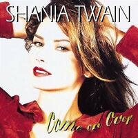 """SHANIA TWAIN """"COME ON OVER"""" CD NEW"""