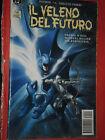 BATMAN-PRESTIGE-VELENO FUTURO -ED. PLAY PRESS- ENTRA DISPONIBILI ALTRI BATMAN