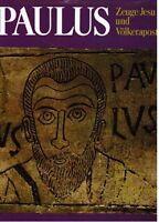 RELIGION - PAULUS - Zeuge Jesu & Völkerapostel - Bildband