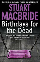 Birthdays for the Dead by Stuart MacBride (Hardback, 2012) SIGNED FIRST EDITION