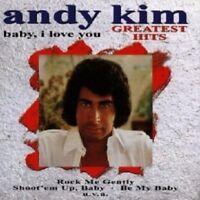 ANDY KIM - BABY, I LOVE YOU-GREATEST HIT  CD 16 TRACKS SOFT ROCK & POP NEW